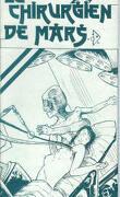 Le Cycle de Mars, tome 6 : Le Chirurgien de Mars