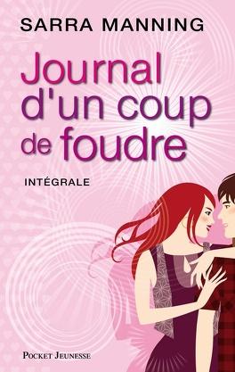 Couverture du livre : Journal d'un coup de foudre, l'intégrale