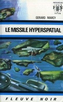 Couverture du livre : FNA -491- Le missile hyperspatial