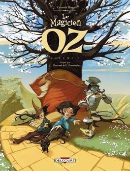 Couverture du livre : Le Magicien d'Oz, tome 1