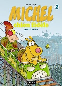Couverture du livre : Michel chien fidèle, Tome 2 : Perd la boule
