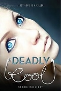 Deadly Cool, Tome 1
