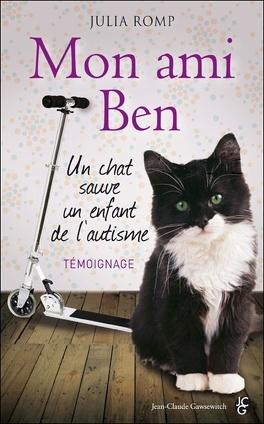 Couverture du livre : Mon ami Ben : un chat sauve un enfant de l'autisme