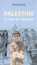 Couverture du livre : Palestine : Le refus de disparaître
