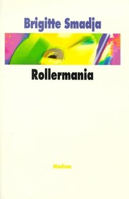 Couverture du livre : Rollermania