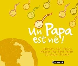 Couverture du livre : Un papa est né !