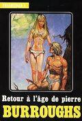 Cycle de Pellucidar, tome 5 : Retour à l'âge de pierre