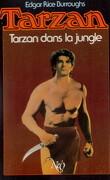 Tarzan, Tome 6 : Tarzan dans la jungle