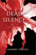 Body Finder, Tome 4 : Dead Silence