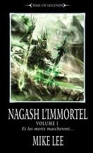 L'Avènement de Nagash, tome 3 : Nagash l'Immortel Volume 1