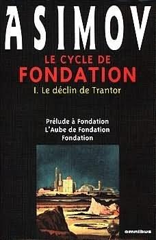 Couverture du livre : Le cycle de Fondation, Intégrale 1 : Le Déclin de Trantor