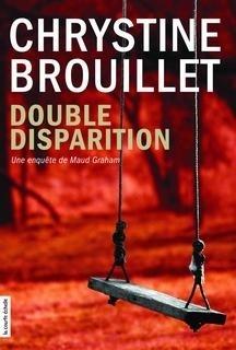 Couverture du livre : Maud Graham, tome 12 : Double disparition