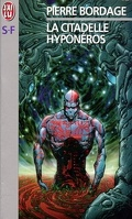 Les Guerriers du Silence, tome 3 : La Citadelle Hyponéros