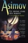 couverture Le grand livre des robots, tome 2 : La Gloire de Trantor