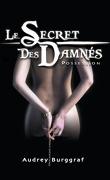 Le Secret des damnés, Tome 1 : Possession