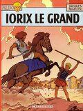 Alix, tome 10 : Iorix le Grand