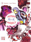 Astral project, tome 3