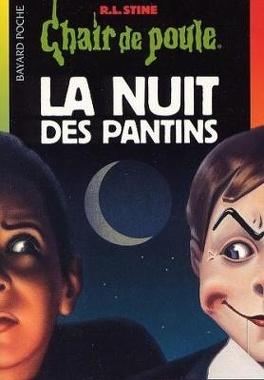 Couverture du livre : Chair de poule, Tome 2 : La Nuit des pantins
