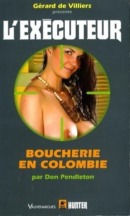 Couverture du livre : L'Exécuteur- 252 - Boucherie en Colombie