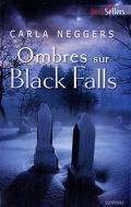 Black Falls, Tome 2 : Ombres sur Black Falls