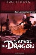 Les Empereurs Mages, tome 3 : L'Envol du dragon