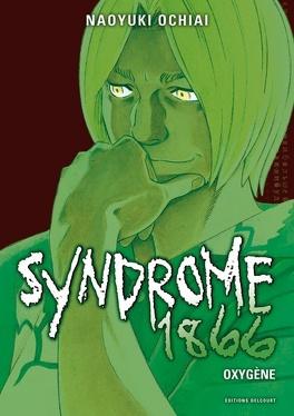 Couverture du livre : Syndrome 1866, Tome 8 : Oxygène