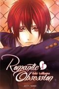 Romantic Obsession, Tome 1