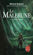 La Malerune, tome 3 : La Belle Arcane