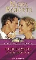 La principauté de Cordina, Tome 3 : Pour l'amour d'un prince