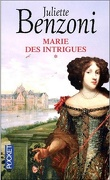 Marie, tome 1 : Marie des intrigues