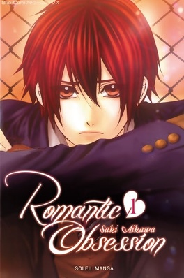 Couverture du livre : Romantic Obsession, Tome 1