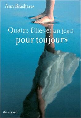 Couverture du livre : Quatre filles et un jean pour toujours