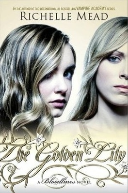 Couverture du livre : Bloodlines, Tome 2 : The Golden Lily