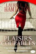 Anita Blake, Tome 1 : Plaisirs coupables