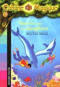 La Cabane magique, Tome 12 : Sauvés par les dauphins