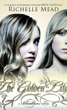 Bloodlines, Tome 2 : The Golden Lily
