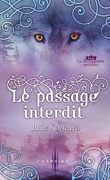 Les Royaumes invisibles, Tome 1.5 : Le Passage interdit