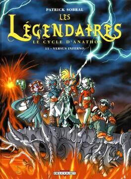 Couverture du livre : Les Légendaires, tome 11 : Versus Inferno
