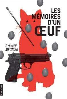 Couverture du livre : Les mémoires d'un oeuf