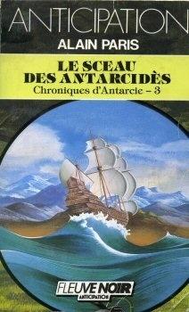 Couverture du livre : Les Chroniques d'Antarcie, Tome 3 : Le Sceau des Antarcidès