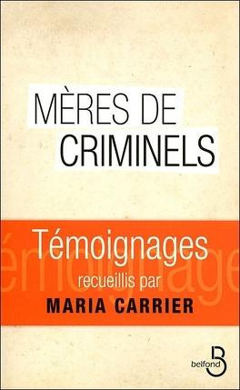 Couverture du livre : Mères de criminels