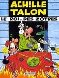 Achille Talon, Volume 17 : Le roi des zôtres