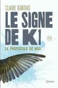 Le signe de K1, Tome 1 : Le Protocole de Nod