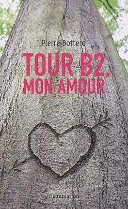 Couverture du livre : Tour B2, mon amour