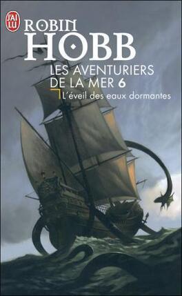 Couverture du livre : Les Aventuriers de la mer, Tome 6 : L'Éveil des eaux dormantes