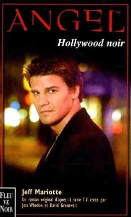 Couverture du livre : Angel, tome 6 : Hollywood noir