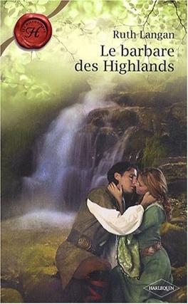 Couverture du livre : Highlander, Tome 1 : Le Barbare des Highlands