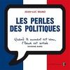 Les perles des politiques