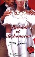 Passion et déshonneur