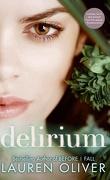 Delirium, Tome 1